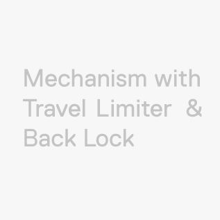 Mechanism Travel Limiter Back Lock