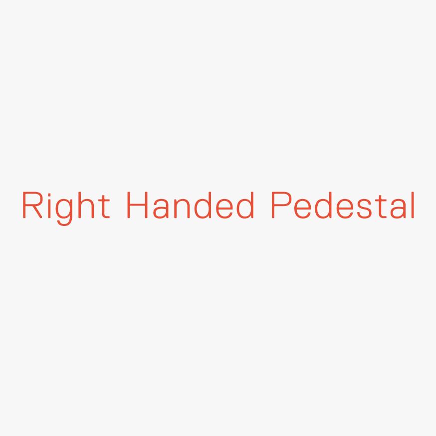 Ego Right Handed Pedestal